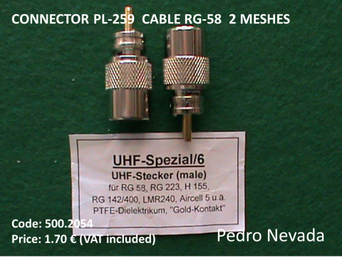 CONNECTOR PL-259  CABLE RG-58  2 MESHES - Pedro Nevada